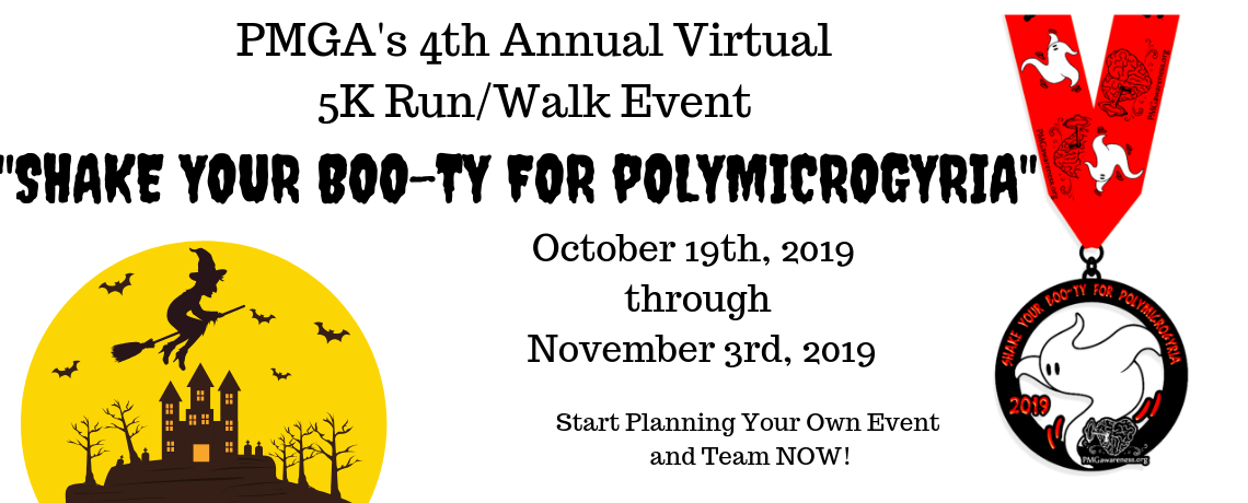 """Shake Your Boo-ty for Polymicrogyria"" 5k Run/Walk Event"